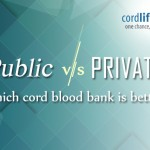 Public v/s Private: Which Cord Blood Bank is Better?