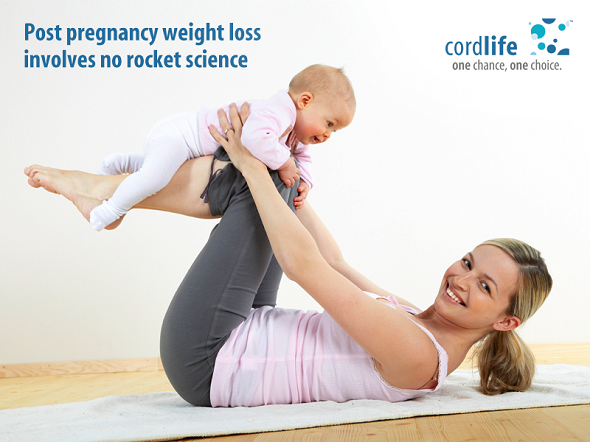 Post Pregnancy Weight Loss – How to Achieve It @ Cordlife India