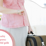 Travelling safely during pregnancy: The essential guide