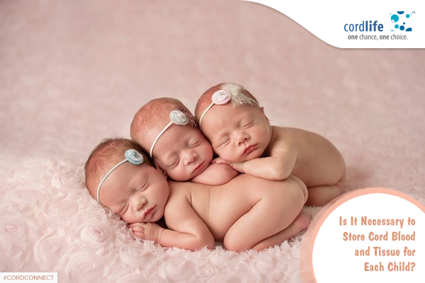 Is It Necessary to-Store Cord Blood for Each Child