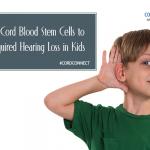Umbilical cord blood stem cells to treat acquired hearing loss in kids