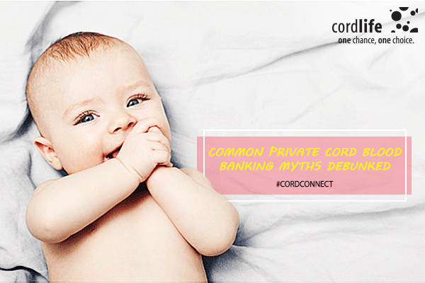 Common-Private-Cord-Blood-Banking-Myths-Debunked