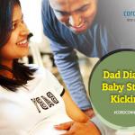 Dad Diary: Baby starts kicking