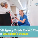 Stem cell agency funds Phase 3 clinical trial for Lou Gehrig's disease