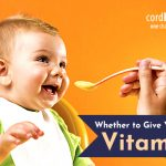 Whether to give your baby vitamins?