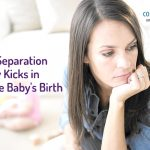 When Separation Anxiety Kicks in Post the Baby's Birth