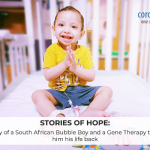 Stories of Hope: The Story of a South African Bubble Boy and a Gene Therapy that gave him his life back