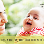 Building a healthy, happy bond with your baby!