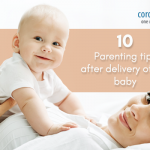 10 Parenting Tips After Delivery of the Baby