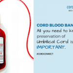 Cord Blood Banking: All You Need to Know is Preservation of UC is Important