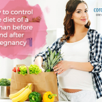 How to Control the Diet of a Woman Before and After Pregnancy