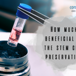 How Much Beneficial is the Stem Cell Preservation!!!