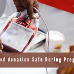 Is Blood donation Safe During Pregnancy?