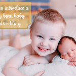 How to Introduce a Newly Born Baby to its Sibling?