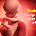Week 25 –Time of Your Newborn Turning Pink