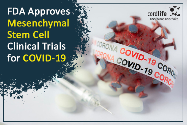 FDA Approves Mesenchymal Stem Cell Clinical Trials for COVID-19 1