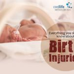 Everything you should know about Birth Injuries