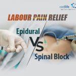Labour Pain Relief: Epidural vs Spinal Block