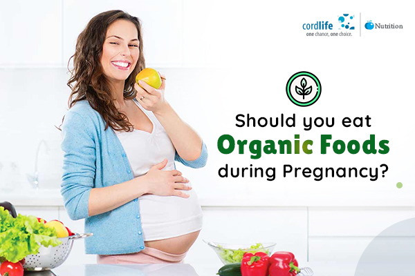 organic foods during pregnancy